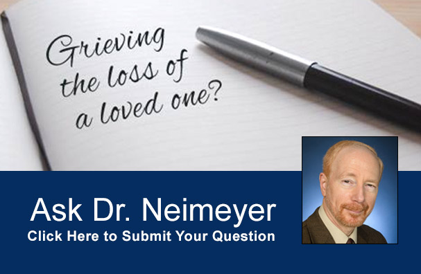 Ask Dr. Neimeyer